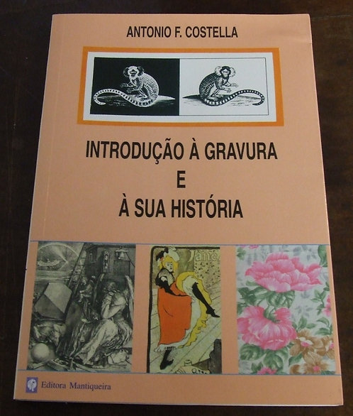 Introdução à Gravura e à sua História