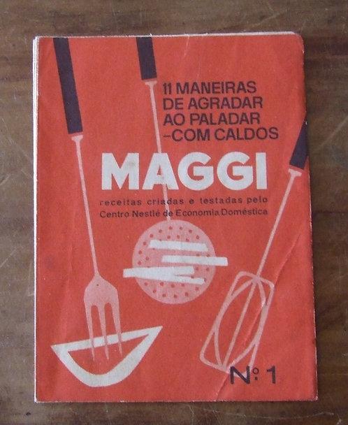 Receituário Antigo - 11 Maneiras de Agradar ao Paladar com Caldos Maggi nº 1