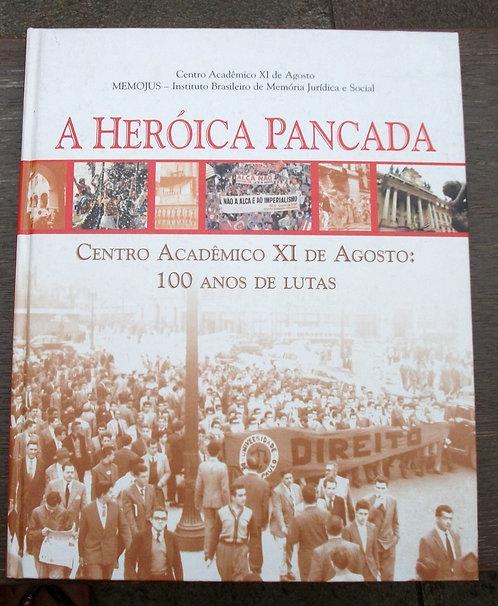 A Heróica Pancada - 100 Anos de Lutas