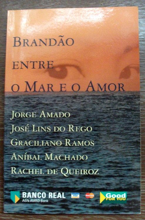 Brandão Entre o Mar e o Amor