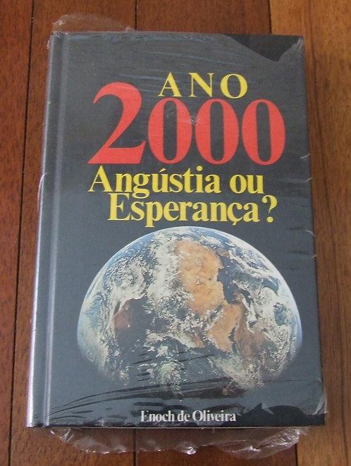 Ano 2000 - Angústia ou Esperança?