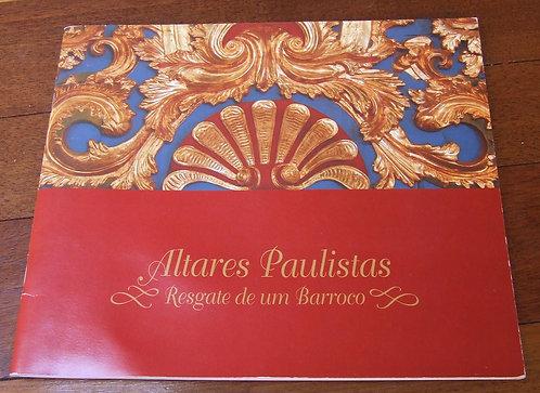 Altares Paulistas – Resgate de um Barroco