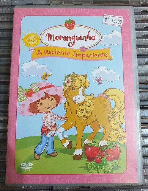 DVD Moranguinho A Paciente Impaciente