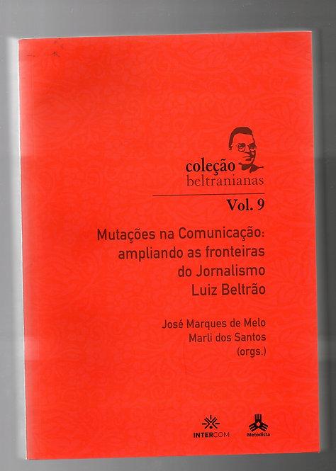 Mutações na Comunicação: Ampliando as Fronteiras do Jornalismo