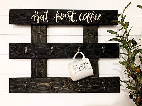 But First, Coffee True Black Mug Holder