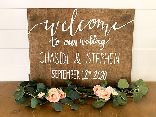 Welcome to our Wedding Custom Sign