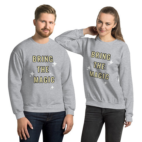BRING THE MAGIC Sweatshirt Unisex (gray, dark heather, black)