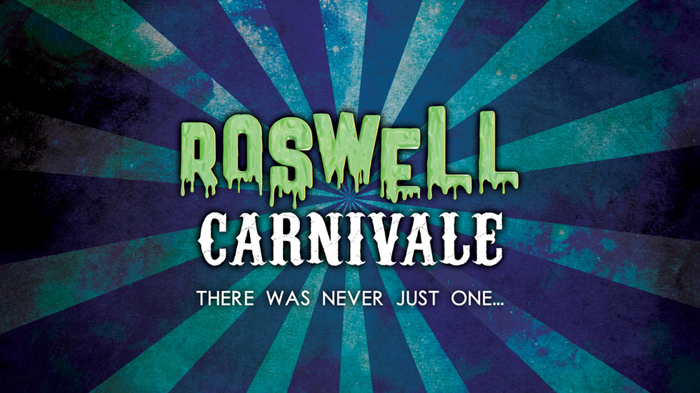 Welcome to Roswell Carnivale