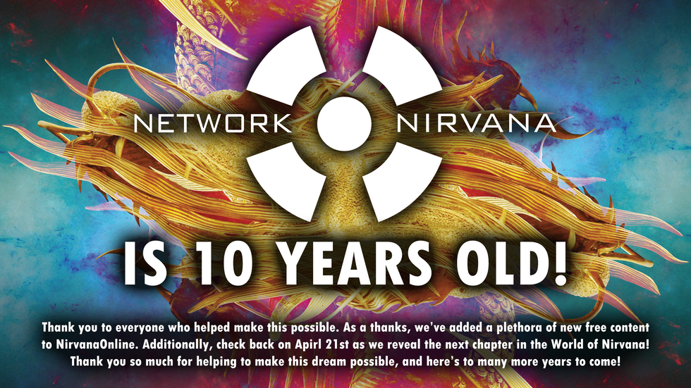 Network Nirvana 10th Anniversary Director's Update