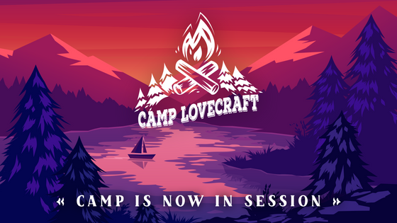 Welcome to Camp Lovecraft