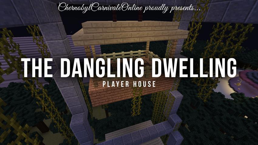 The Dangling Dwelling