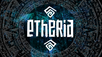 EtheriaOnline Revealed!