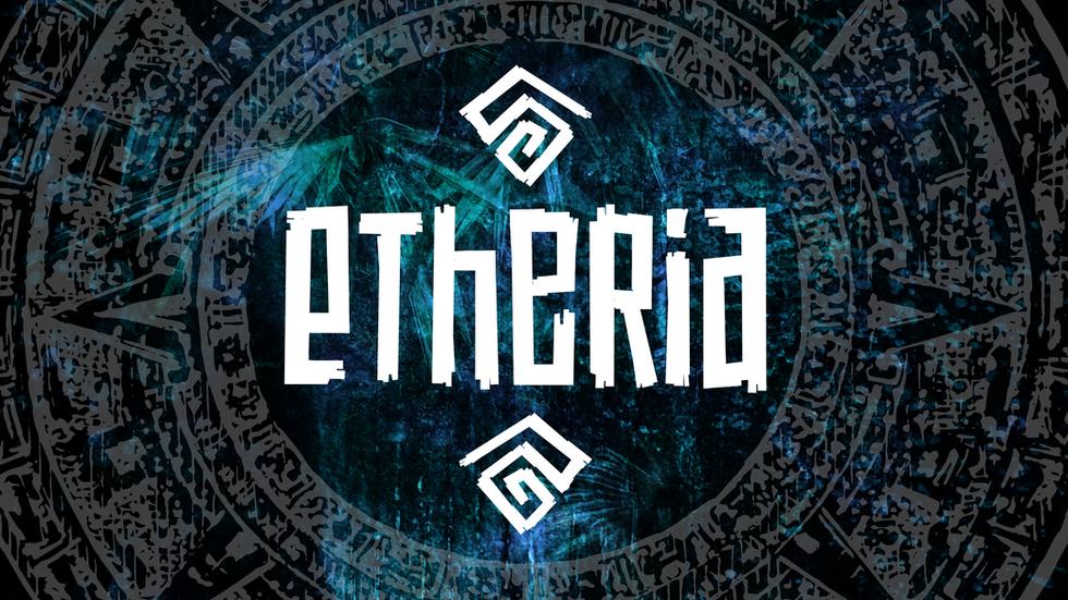 EtheriaOnline Revealed!