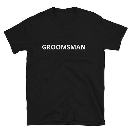Taken Groomsman Short-Sleeve Unisex T-Shirt