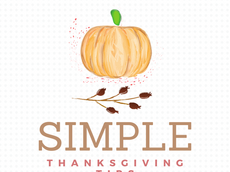 Simple Thanksgiving Tips