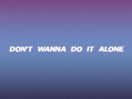Jon GK - Don't wanna do it alone (feat. Bobby Earth)