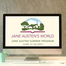 Big news: The 2021 Jane Austen Summer Program is going virtual!