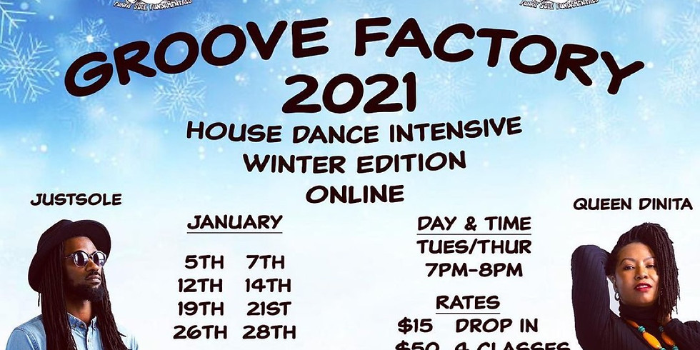 Groove Factory 2021 - House Dance Intensive - Winter Edition