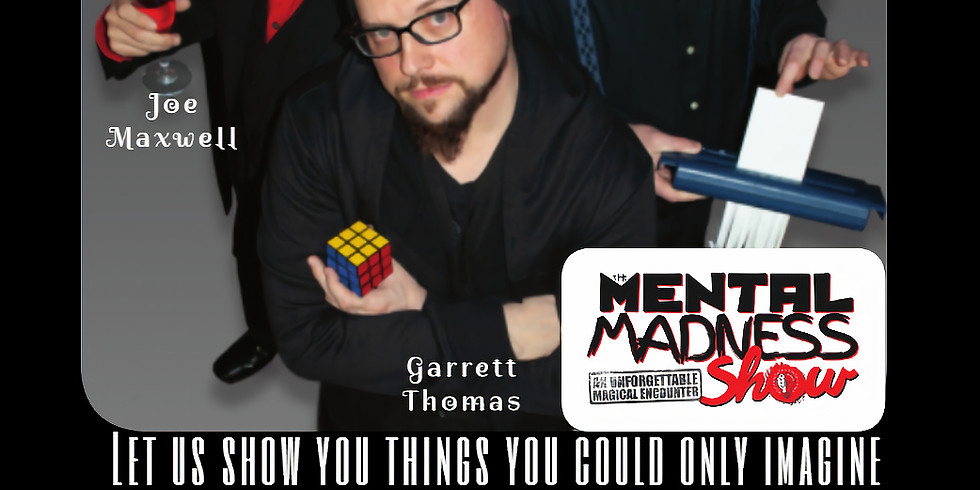 The Mental Madness Show