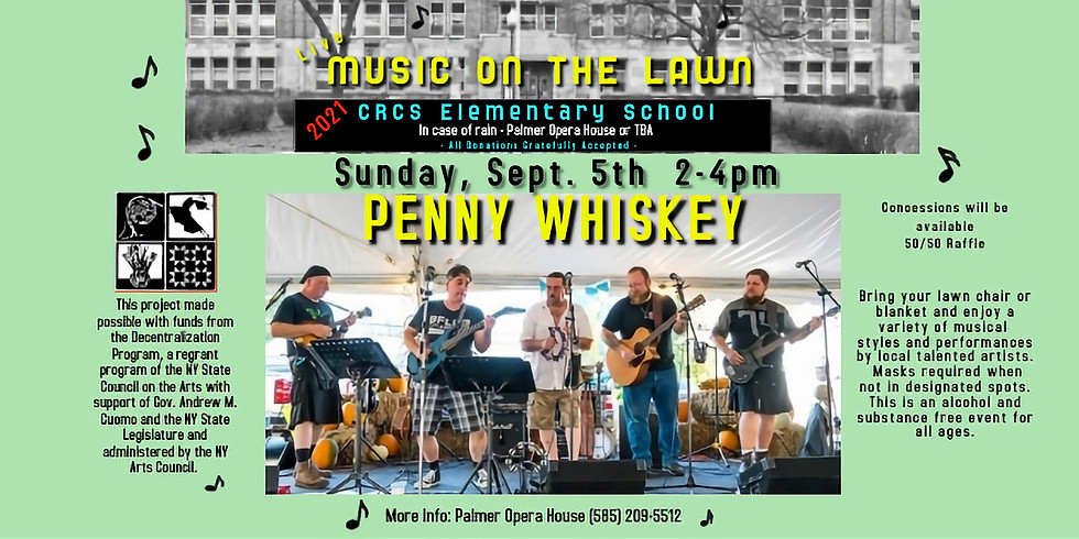 Music on the Lawn: Penny Whiskey