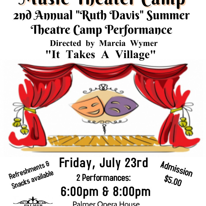 "2nd Annual ""Ruth Davis"" Summer Theater Camp"