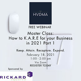 Master Class: How to K.A.R.E. for your Business in 2021 Part 1
