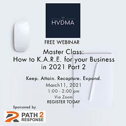 Master Class: How to K.A.R.E. for your Business in 2021 Part 2