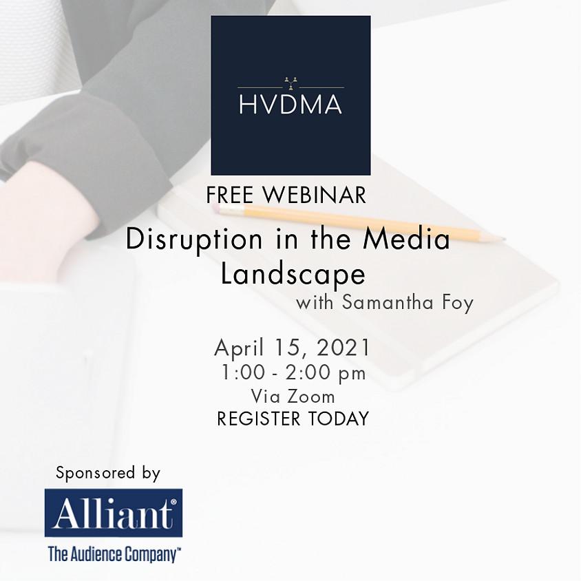 Disruption in the Media Landscape