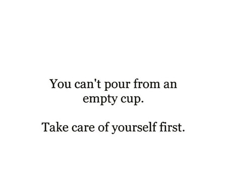 You can't pour from an empty cup...
