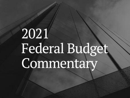 2021 Federal Budget Commentary