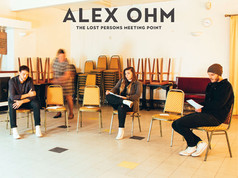 """New music - Alex Ohm """"The Lost Persons Meeting Point"""""""