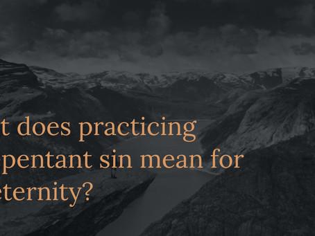 """Christians"" Practicing Unrepentant Sin"