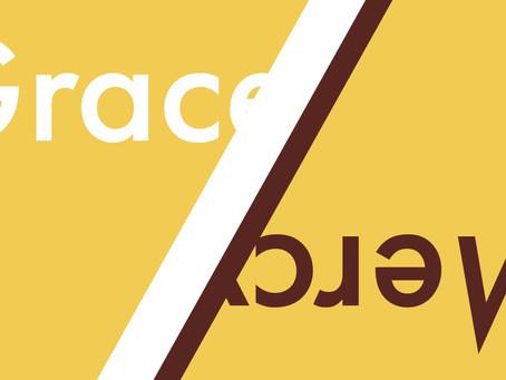 Mercy & Grace