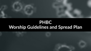 PHBC's COVID Worship Guidelines and Spread Avoidance Plan