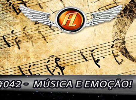 Aerolitos Podcast #042 – Música e Emoção!