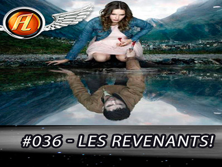 Aerolitos Podcast #036 – Les Revenants!