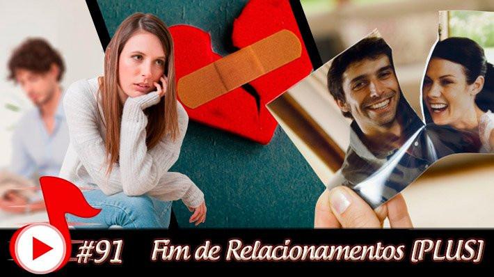 telhacast-91-fim-de-relacionamentos-2