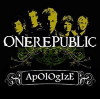 One Republic – apologize