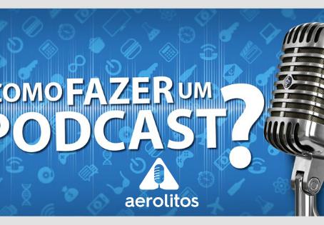 Como criar um podcast?