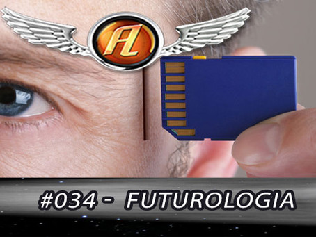 Aerolitos Podcast #034 – Futurologia!
