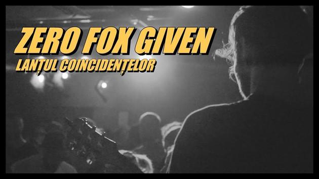 Zero Fox Given - Lantul Coincidentelor