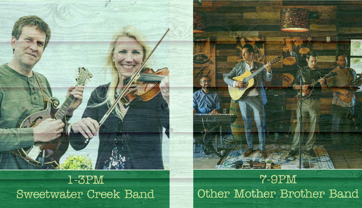 Sweetwater Creek Band 1-3pm and Other Mother Band 7-9pm