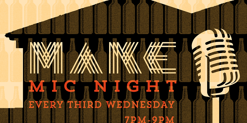 MAKE Mic Night (Singer-Songwriters Welcome)