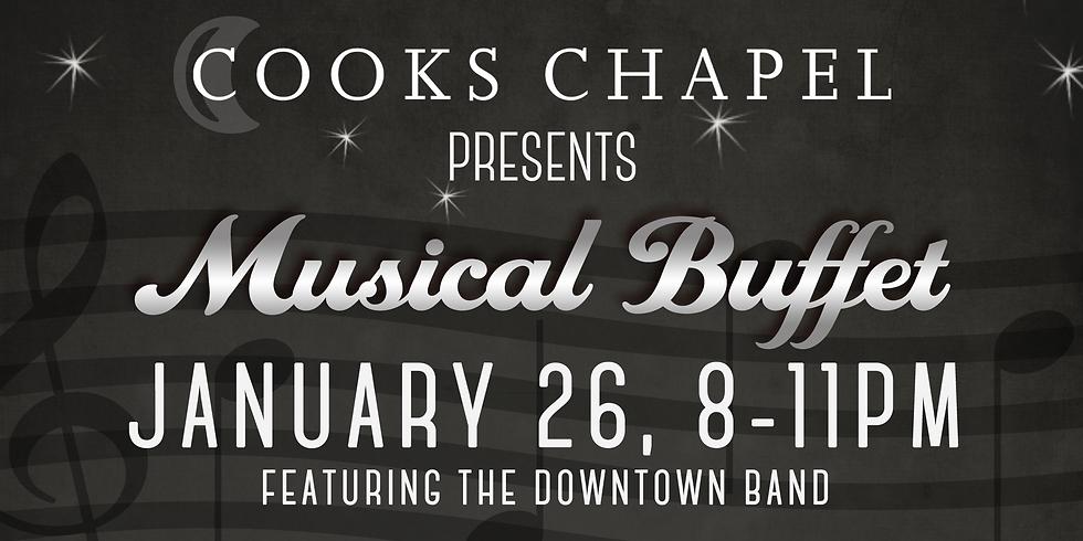 "Cooks Chapel presents Musical ""Buffet"": A Laid Black Production"