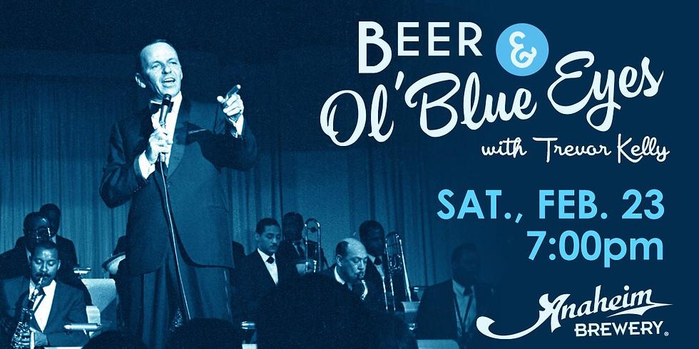 Beer & Ol' Blue Eyes presented by Anaheim Brewery