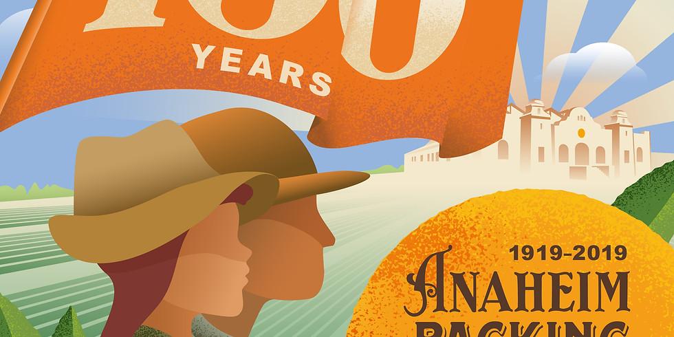 Anaheim Packing House 100 Years - Summer Citrus Centennial Celebration