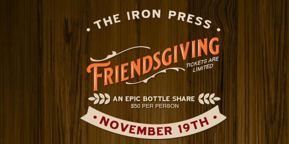 The Iron Press presents Friendsgiving - Bottle Share
