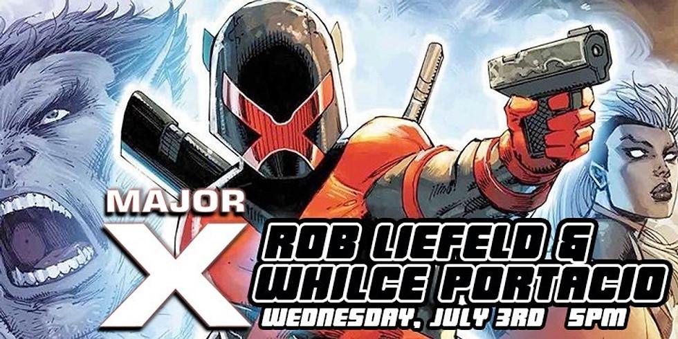 Major X with Rob Liefeld & Whilce Portacio!