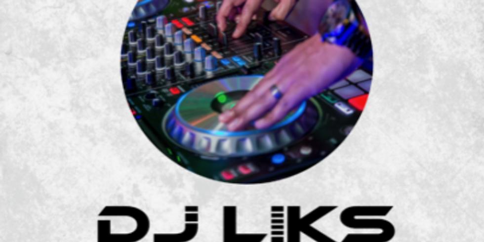 Dance with DJ LIKS ($15 Admission)