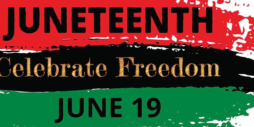 Juneteenth: Celebrate Freedom
